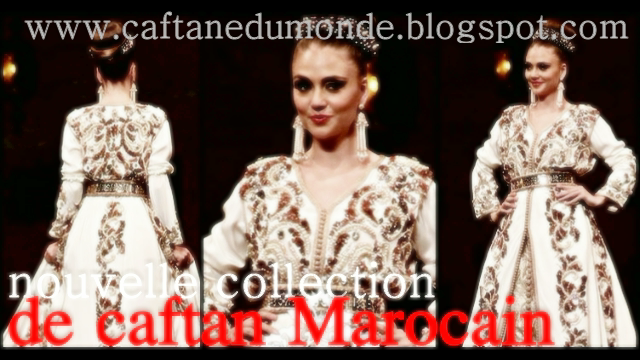 nouvelle collection de caftan Marocain,