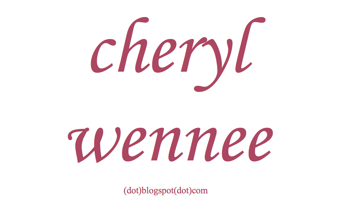 cherylwennee(dot)blogspot(dot)com