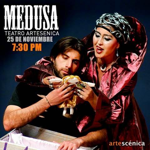 "ARTESCENICA PRESENTA LA OBRA TREATRAL ""MEDUSA"""