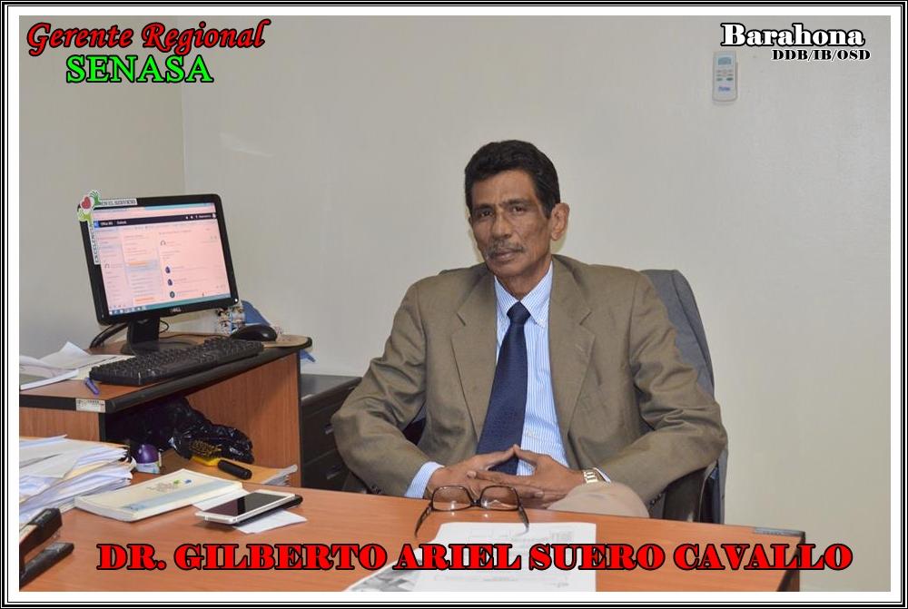DR. GILBERTO ARIEL SUERO CAVALLO, GERENTE REGIONAL DE SENASA