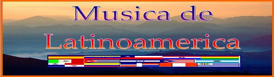 Musica  de Latinoamerica