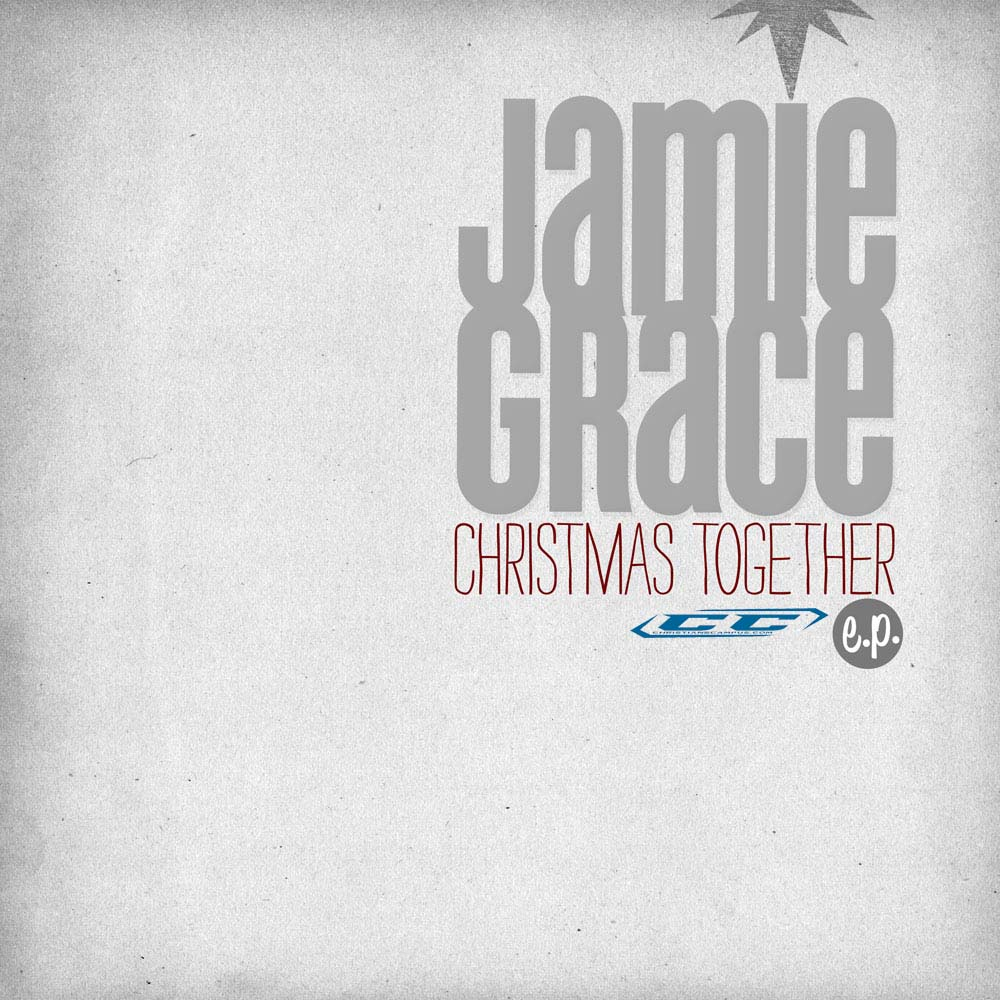 Christian Songs & Lyrics : Christmas Together by Jamie Grace