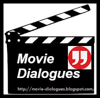 Movie Quotes -  Dialogues Blog