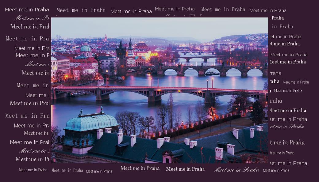 Meet me in Praha