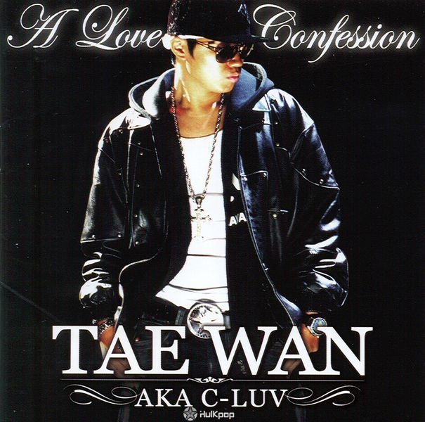 Tae Wan – Vol.1 A Love Confession