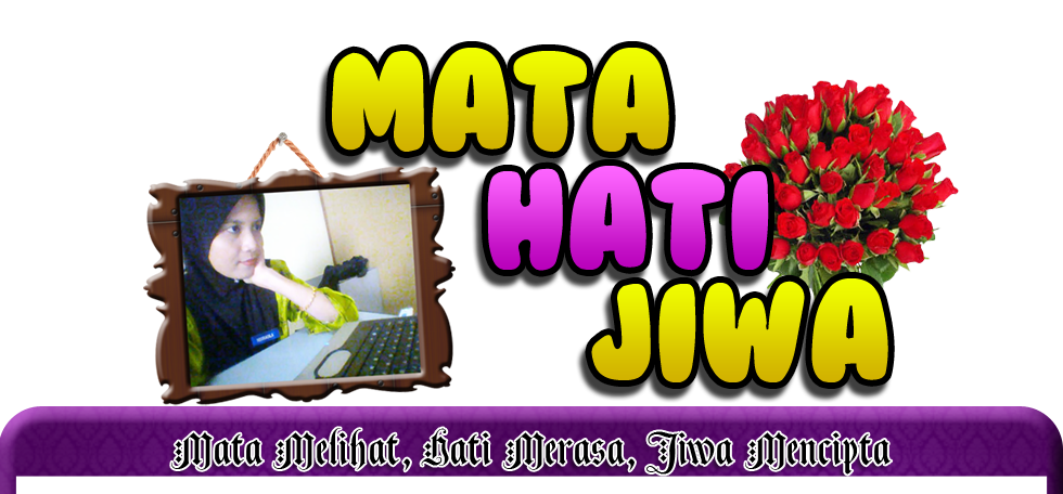 :: MATA HATI JIWA ::