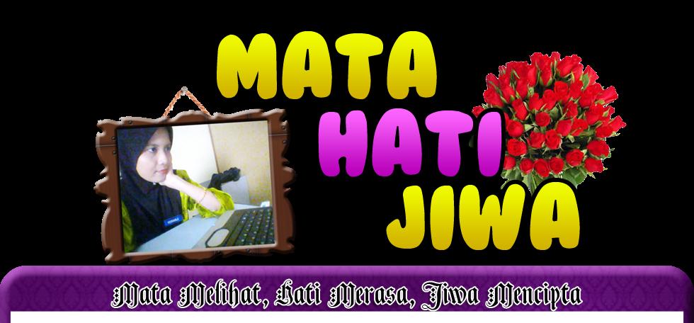 :: MATA HATI JIWA ::