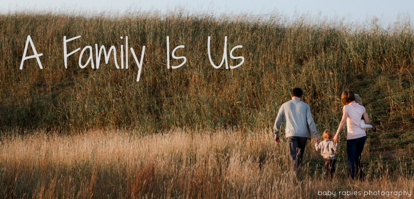 A Family Is Us