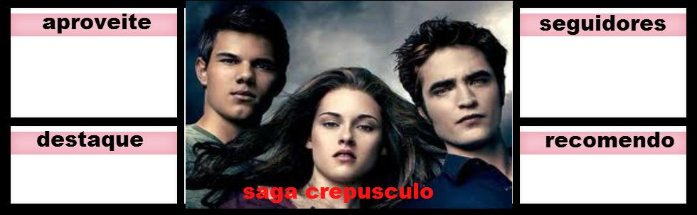 saga crepusculo