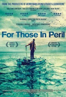 For Those in Peril (2013) - Movie Review