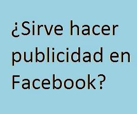 Publicidad, Facebook, Hacer, Campaña, Sirve