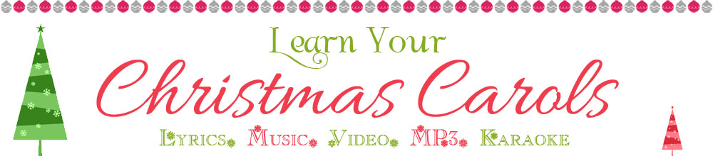 Learn Your Christmas Carols | Lyrics Music Video MP3 Karaoke