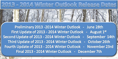 2013 - 2014 Winter Outlook Release Dates