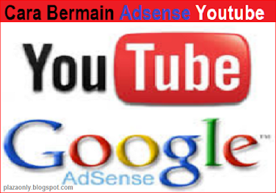 Cara Bermain Adsense Youtube