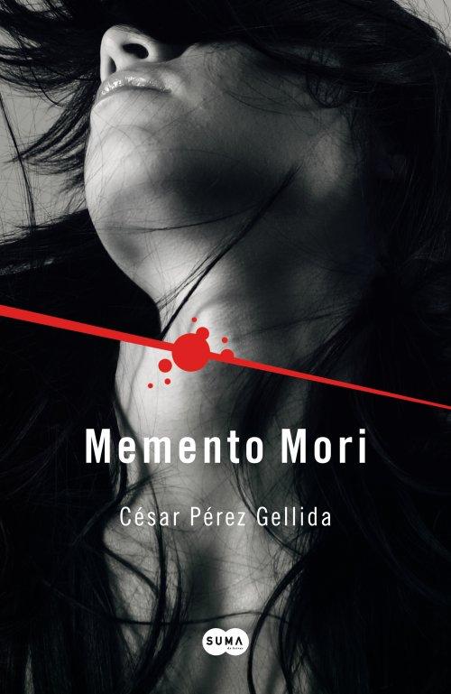 Memento mori - César Pérez Gellida (Versos, canciones y trocitos de carne, 1) Novedades+Abril+13+Memento+Mori