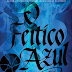 O Feitiço Azul [Bloodlines #3] - Richelle Mead