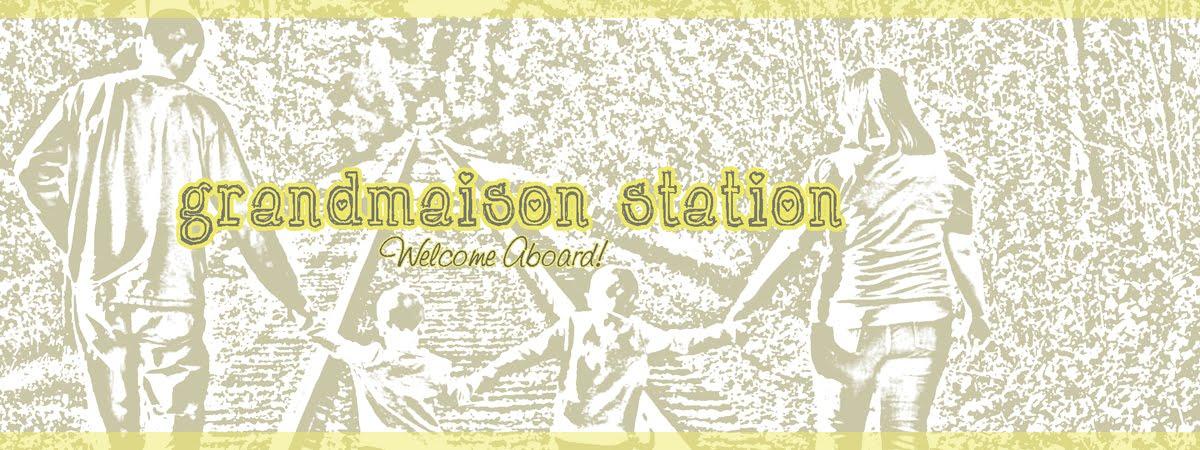 grandmaison station