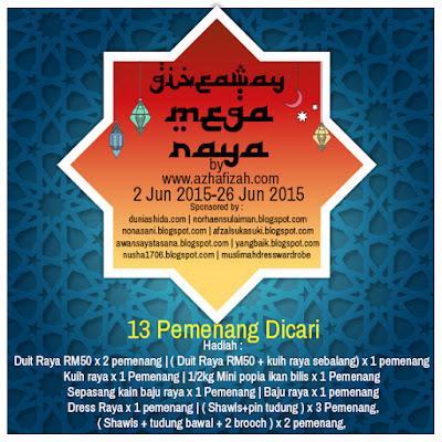 http://www.azhafizah.com/2015/06/giveaway-mega-raya-by-azhafizahcom.html