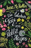 http://www.rowohlt.de/buch/Anna_McPartlin_Die_letzten_Tage_von_Rabbit_Hayes.3135280.html