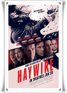 Haywire | 2012 Movie Preview