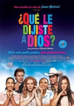 ¿Qué Le Dijiste A Dios? (2013) [DVDRip] [Español Latino]