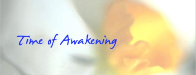 Time of Awakening