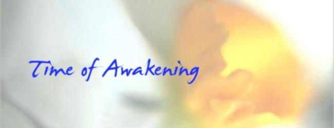 Time of Awakening