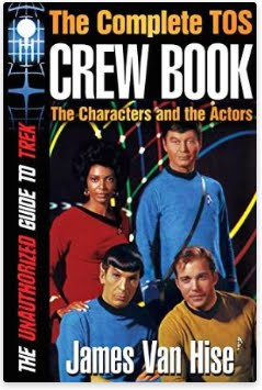 THE COMPLETE TOS CREW BOOK: Characters, Stars, Interviews