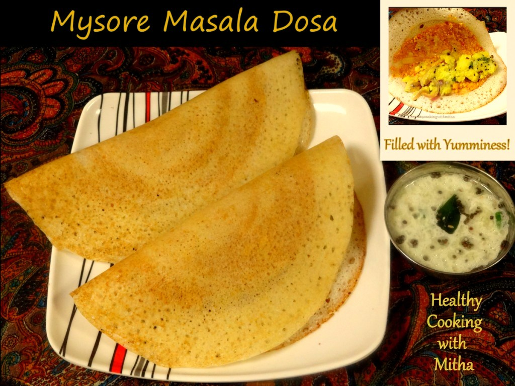 Mysore masala dosa healthy cooking with mitha forumfinder Gallery