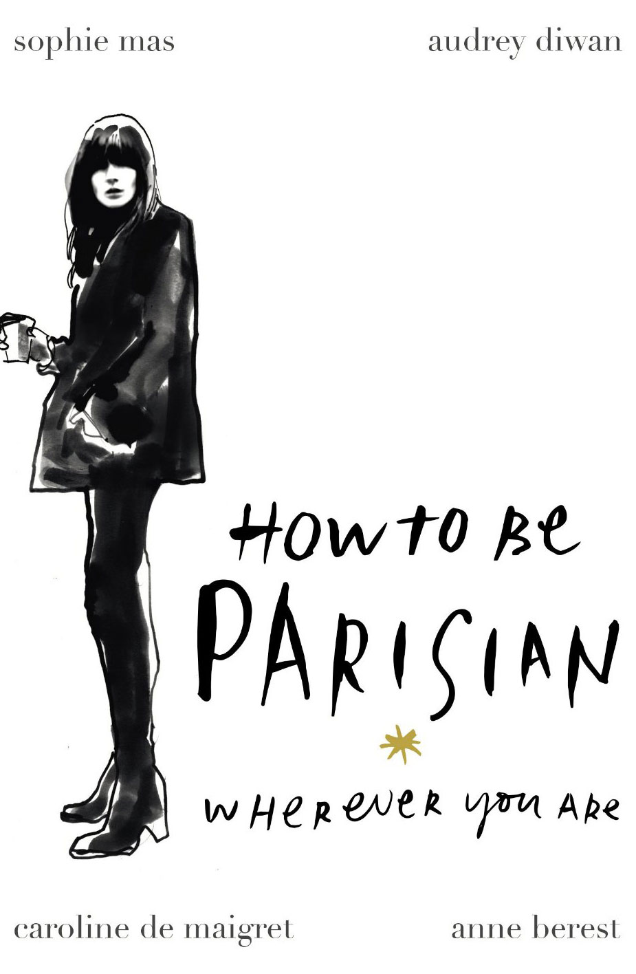 via fashionedbylove: How to be parisian: wherever you are | book review + preview