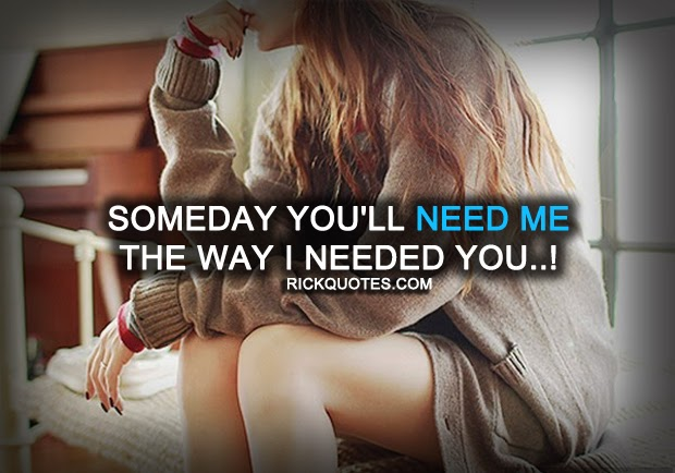 Miss You Quotes | SOMEDAY YOU'LL NEED ME Beauty-alone-girl-pretty-fashionable-adorable