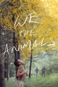 Watch We the Animals Online Free in HD