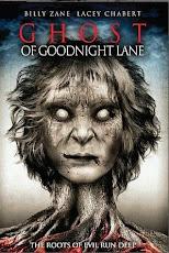 pelicula Ghost of Goodnight Lane (2014)