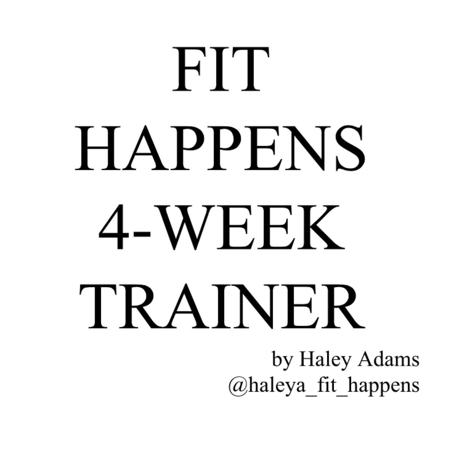 Fit Happens 4-Week Trainer