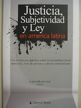 """""""justicia, subjetividad y ley en américa latina"""" - compilador: gabriel letaif"""