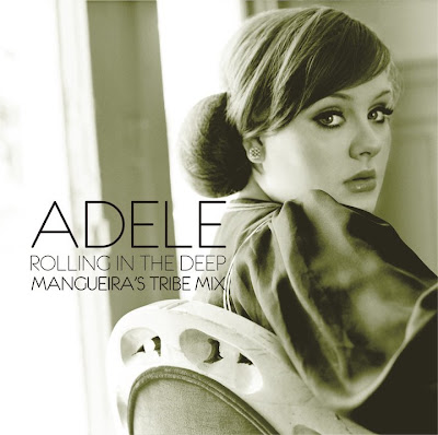 "DJ-SET: Adele - ""Rolling In The Deep (MANGUEIRA'S TRIBE MIX)"