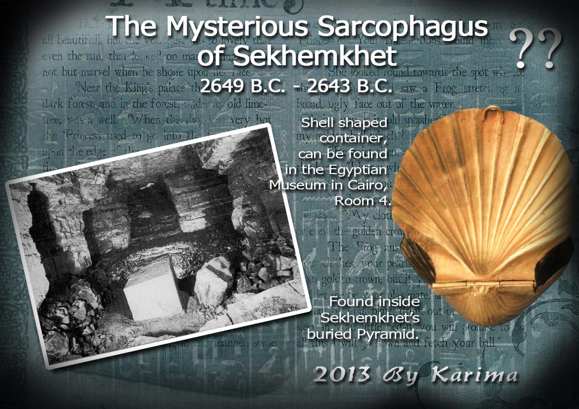 Mysterious Sarcophagus of Sekhemkhet 2649 B.C. - 2643 B.C.