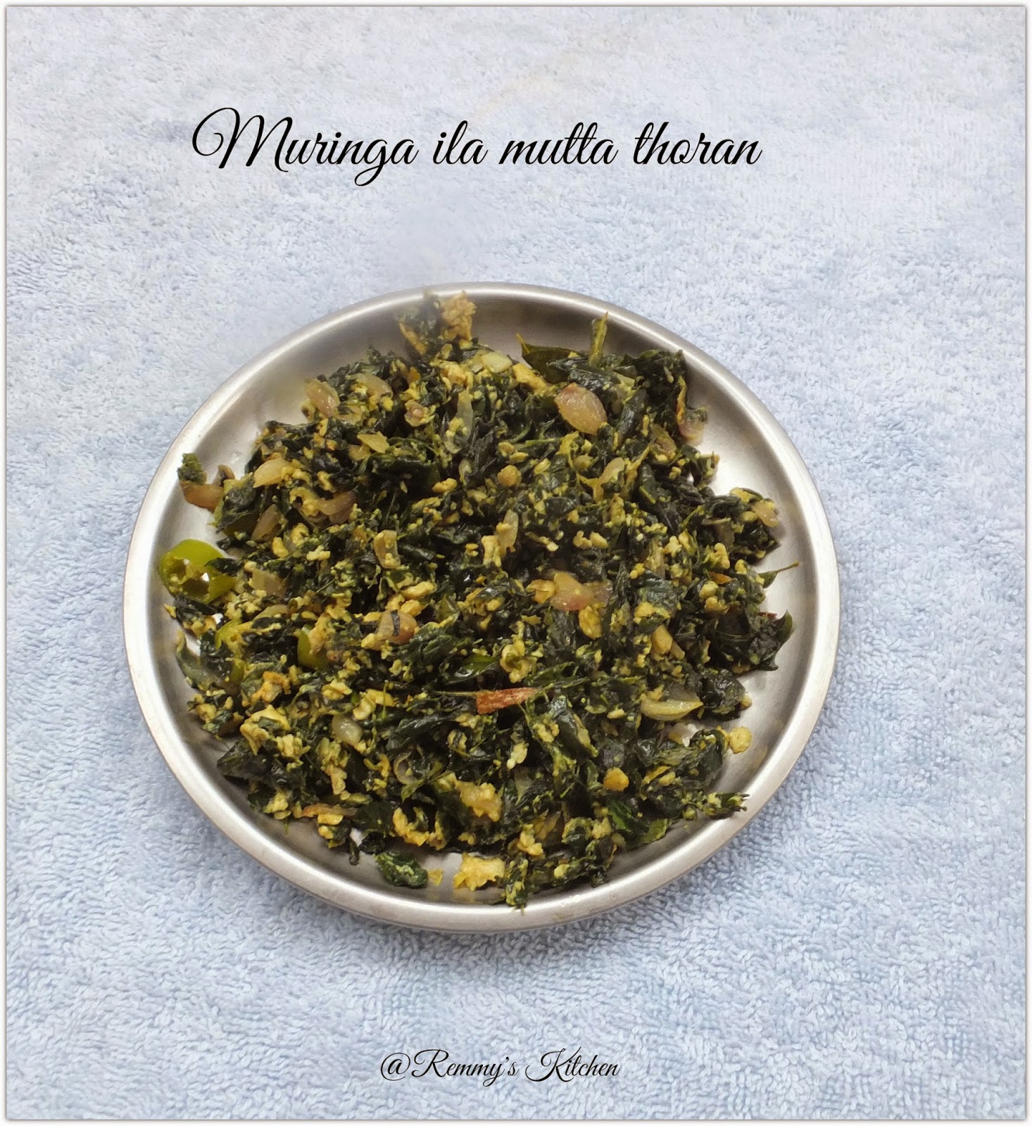 Murigayila mutta thoran / Drumstick leaves egg stir fry