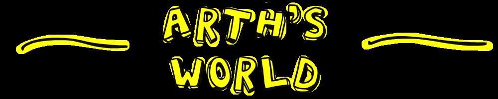 Arth's World