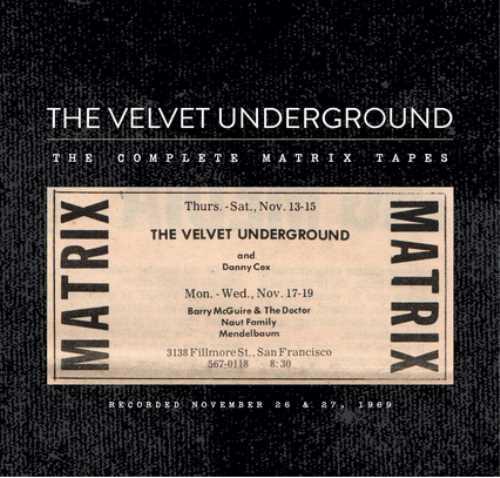 """VELVET UNDERGROUND: Τον Νοέμβριο το νέο τους Box Set """"The Complete Matrix Tapes"""""""