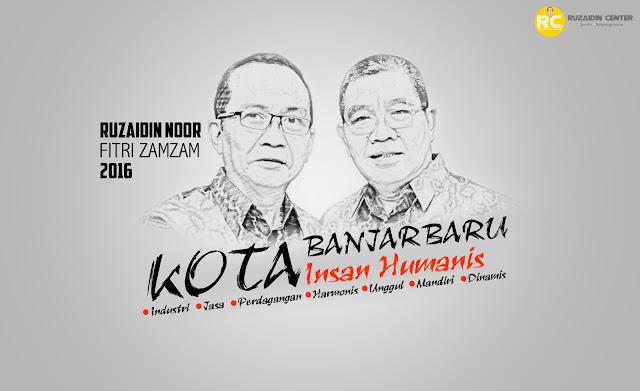 Poster Sketsa Ruzaidin Noor dan Fitri Zamzam Calon Walikota Banjarbaru 2016-2021 Berkarya untuk Perubahan Banjarbaru Lebih Baik