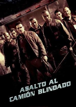 Asalto al Camion Blindado (2009)