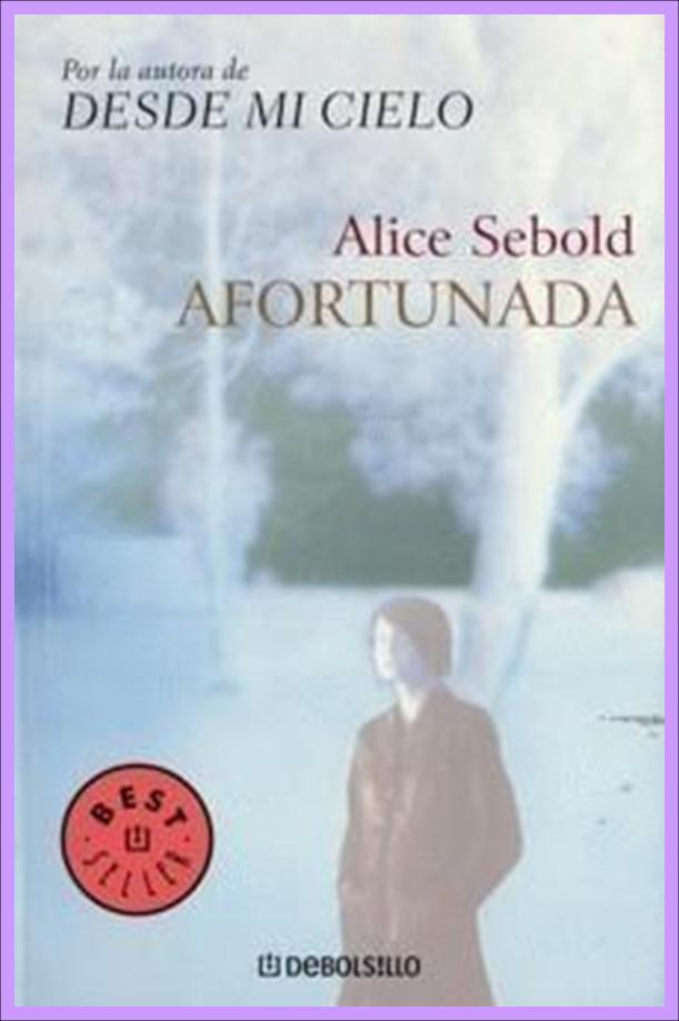 Desde mi Cielo de Alice Sebold
