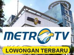 Lowongan Kerja 2013 Metro TV 2013 Masa Januari Bidang Penyiaran Tingkat D3 & S1