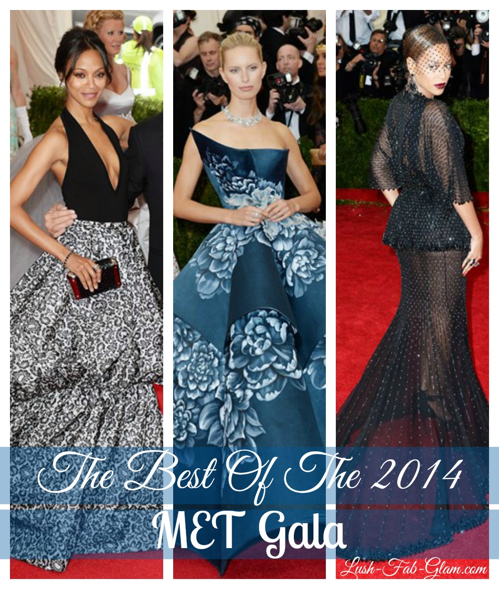 Lush Fab Glam Blogazine: The Glamour And Glitz Of The 2014 MET Gala.