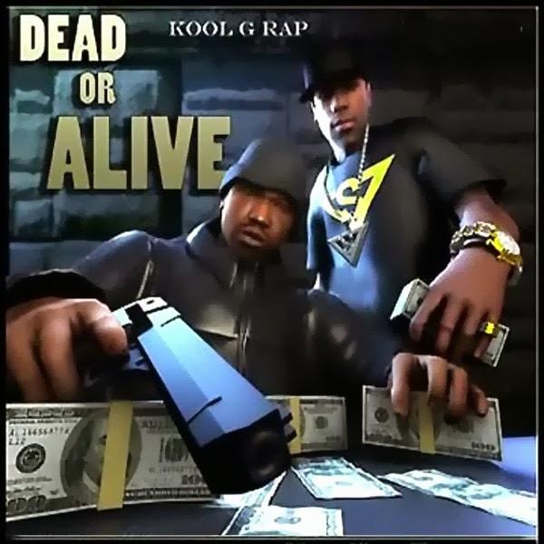 Kool G Rap - Dead or Alive  Cover