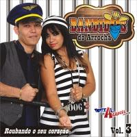 Bandidos do Arrocha CD Roubando Seu Coração 2014