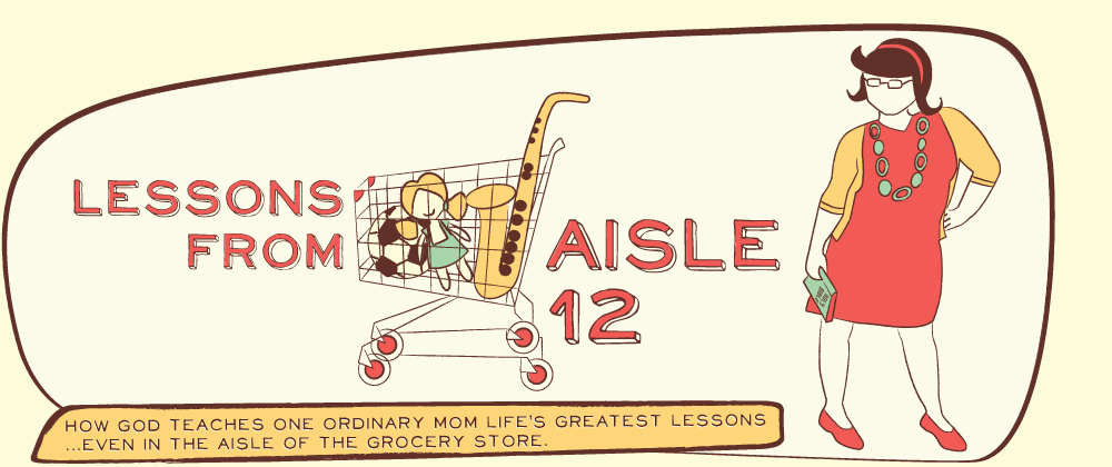 Lessons From Aisle 12