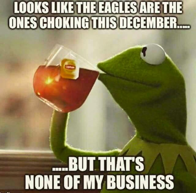 looks like the eagles are the ones choking this december... but that's none of my business