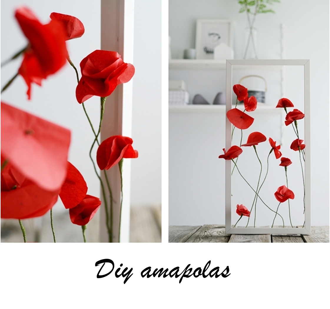 Decoraci n f cil diy amapolas para decorar tu casa for Decoracion facil decasa